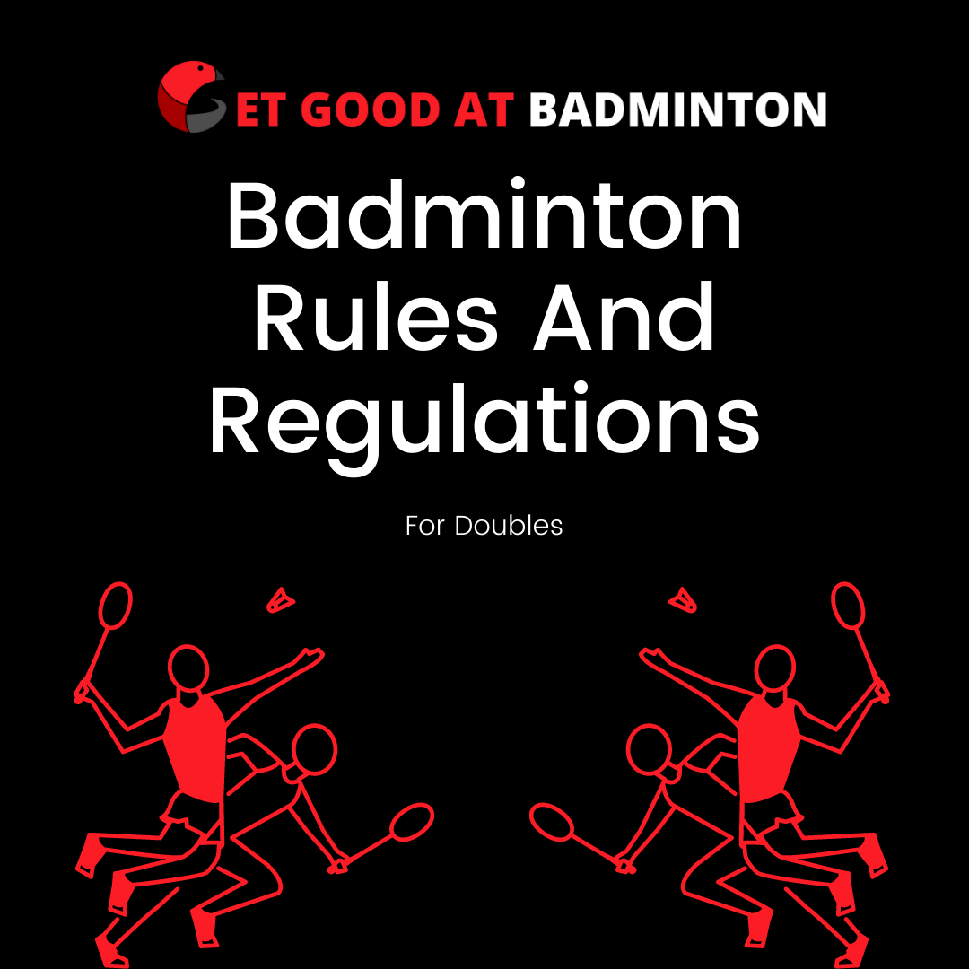 Badminton Rules and regulations for doubles